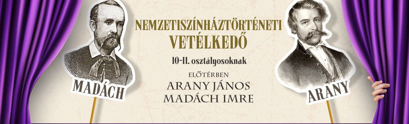 Arany és Madách a témája a Nemzeti Színház internetes színháztörténeti vetélkedőjének