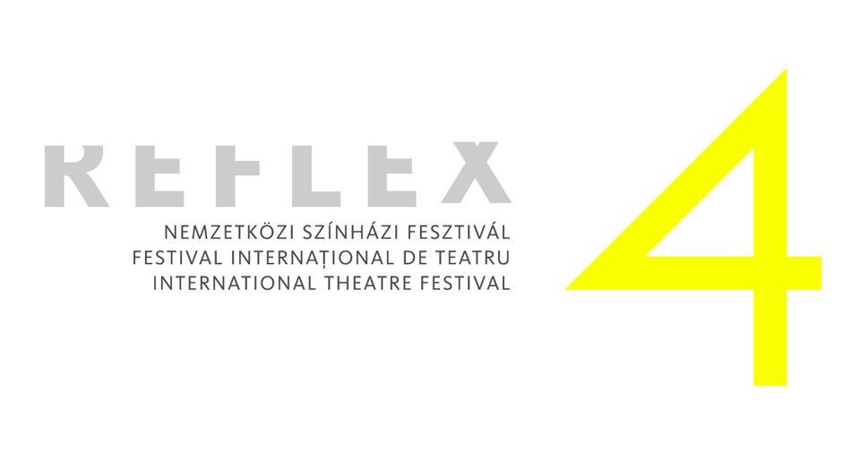 Kezdődik a 4. Reflex Nemzetközi Színházi Fesztivál