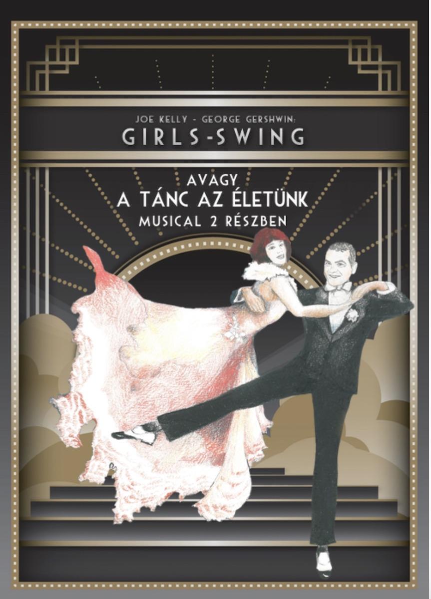 A Girls-Swing, avagy a tánc az életünk című musicalt mutatja be a Turay Ida Színház