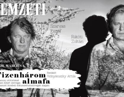 Trianon-évforduló – Tizenhárom almafa címmel tart bemutatót a Nemzeti Színház