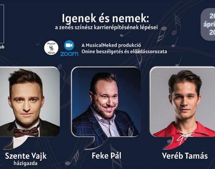 Feke Pál és Veréb Tamás lesz a Musical Neked Klub vendége